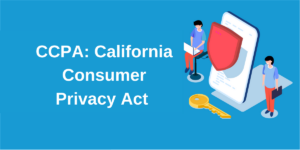 CCPA California Consumer Privacy Act
